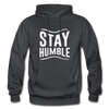 Stay Humble - charcoal gray