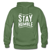 Stay Humble - military green