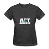 Act For Success - heather black