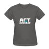 Act For Success - charcoal