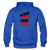 Work Hard , Pray Hard - royal blue