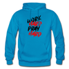 Work Hard , Pray Hard - turquoise