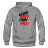 Work Hard , Pray Hard - graphite heather