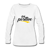 Stay Positive - white
