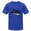 Stay Positive - royal blue