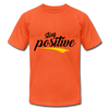 Stay Positive - orange