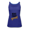 Make Today Great - royal blue