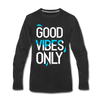 Good Vibes Only - black