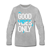 Good Vibes Only - heather gray