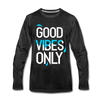 Good Vibes Only - charcoal gray