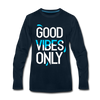 Good Vibes Only - deep navy