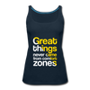 Great Things Never Comes from Comfort Zone - deep navy