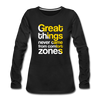 Great Things Never Comes from Comfort Zone - black
