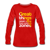 Great Things Never Comes from Comfort Zone - red