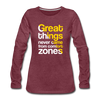 Great Things Never Comes from Comfort Zone - heather burgundy