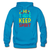 Hi There ! Keep Spirit - turquoise