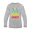 Hi There ! Keep Spirit - heather gray