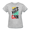 Yes You Can - heather gray
