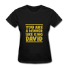 You are a Winner Like King David - black