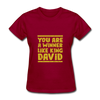 You are a Winner Like King David - dark red