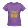 You are a Winner Like King David - purple heather