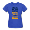 The Hope Of Glory Crist is in you - royal blue