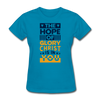 The Hope Of Glory Crist is in you - turquoise