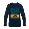 Let Your Days Prove That God Is Good - deep navy