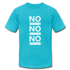 No Smoking, No Alcohol, No Drug - turquoise