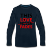 This Love Never Fades - deep navy