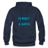 Do Not Forget To Take A Bath - navy