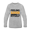 Feeling Good With Myself - heather gray
