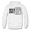 Never Give Up - white