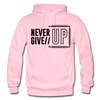 Never Give Up - light pink
