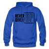 Never Give Up - royal blue