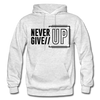 Never Give Up - light heather gray