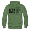 Never Give Up - military green