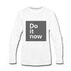 Do It Now - white