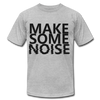 Make Some Noise - heather gray
