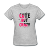 Cute But Crazy - heather gray