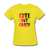 Cute But Crazy - yellow