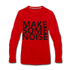 Make Some Noise - red