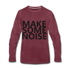 Make Some Noise - heather burgundy
