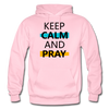 Keep Calm And Pray - light pink