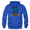 Keep Calm And Pray - royal blue