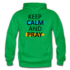 Keep Calm And Pray - kelly green
