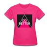 Do Better - fuchsia