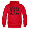 Sorry Bro - red