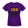 Be Something Great - purple