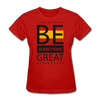 Be Something Great - red